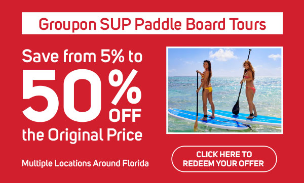 Groupon SUP Paddle Board Tours -Places To Paddle Board in Florida