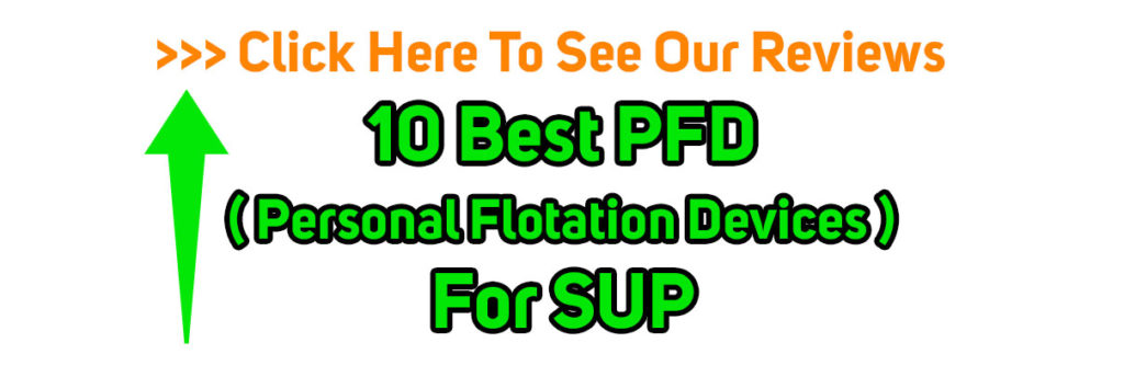 10 Best PFD Personal Flotation Devices For SUP