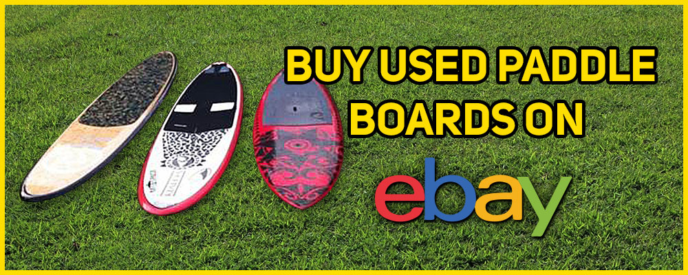 Buy Used Paddle Boards on Ebay