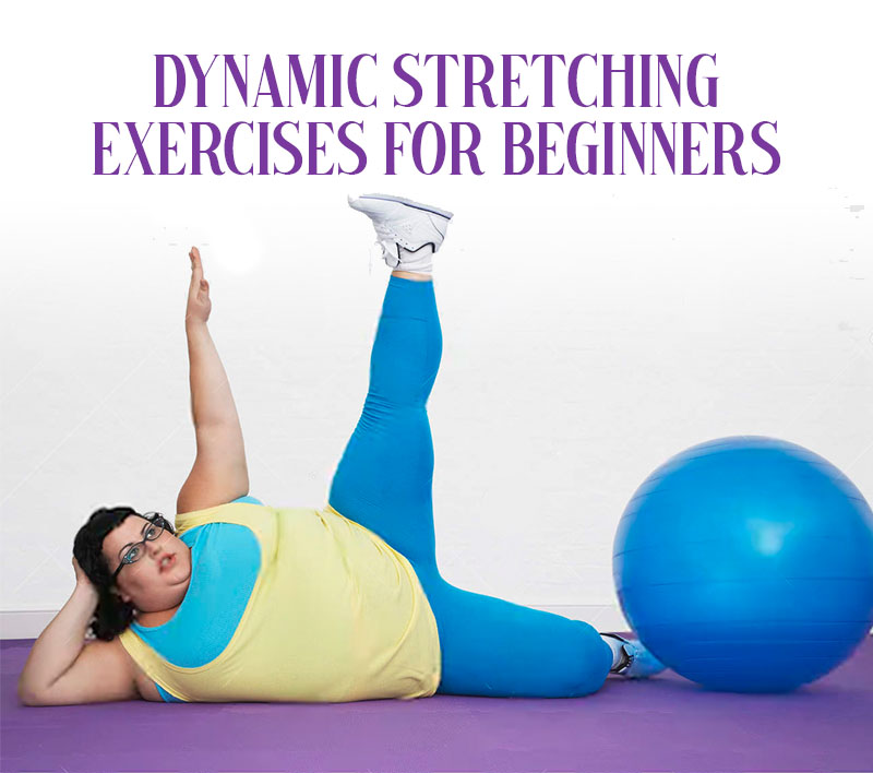 Dynamic Stretching Exercises For Beginners