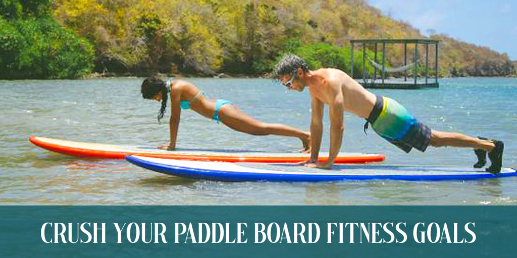 Paddle Board Fitness Goals