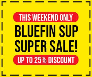 Bluefin SUP Super Sale